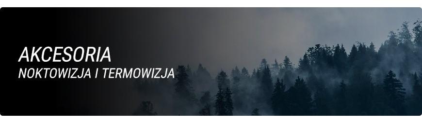 Akcesoria do noktowizorów i termowizorów - dzikaknieja.pl